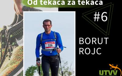 Od tekača za tekača – Borut Rojc #6