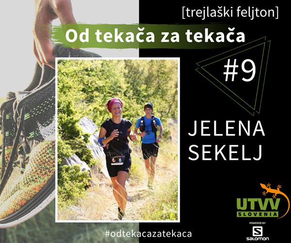 Od tekača za tekača – Jelena Sekelj #9