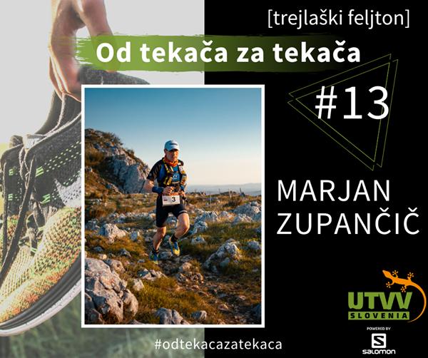 Od tekača za tekača – Marjan Zupančič #13