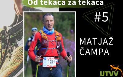 Od tekača za tekača – Matjaž Čampa #5