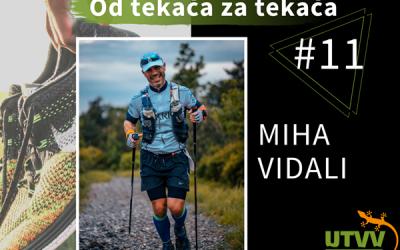 Od tekača za tekača – Miha Vidali #11