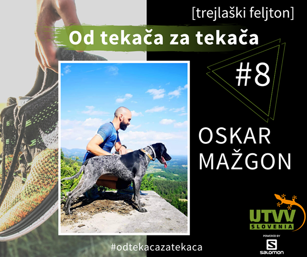 Od tekača za tekača – Oskar Mažgon #8