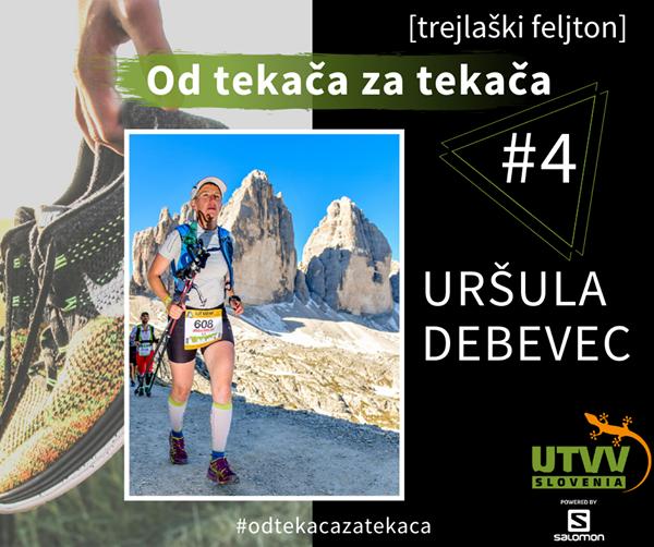 Od tekača za tekača – Uršula Debevec #4
